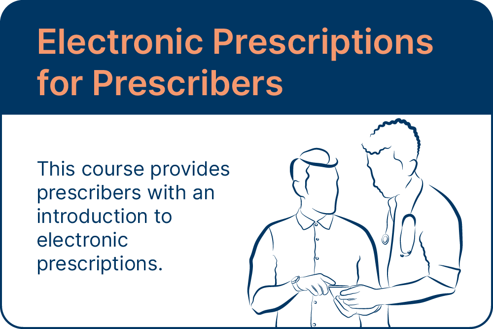 Electronic Prescriptions for Prescribers